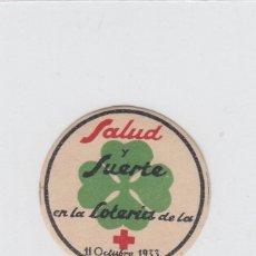 Sellos: VIÑETA PARA CARTA DE CORREOS.SALUD Y SUERTE EN LA LOTERIA DE LA CRUZ ROJA 11 OCTUBRE 1933. Lote 214180298