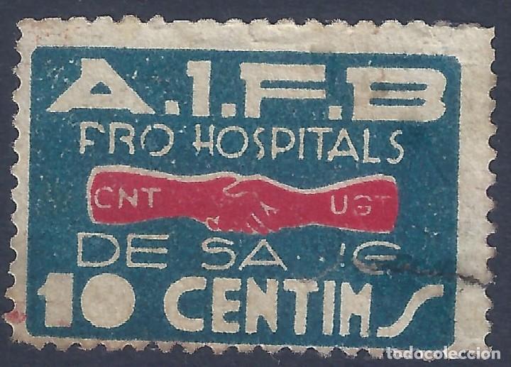 PRO HOSPITALS DE SANG. CNT-UGT (VARIEDAD...FALLO DE IMPRESIÓN EN LA N DE SANG). ESCASO. (Sellos - España - Guerra Civil - Viñetas - Usados)