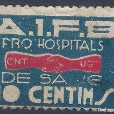 Sellos: PRO HOSPITALS DE SANG. CNT-UGT (VARIEDAD...FALLO DE IMPRESIÓN EN LA N DE SANG). ESCASO.. Lote 216574093