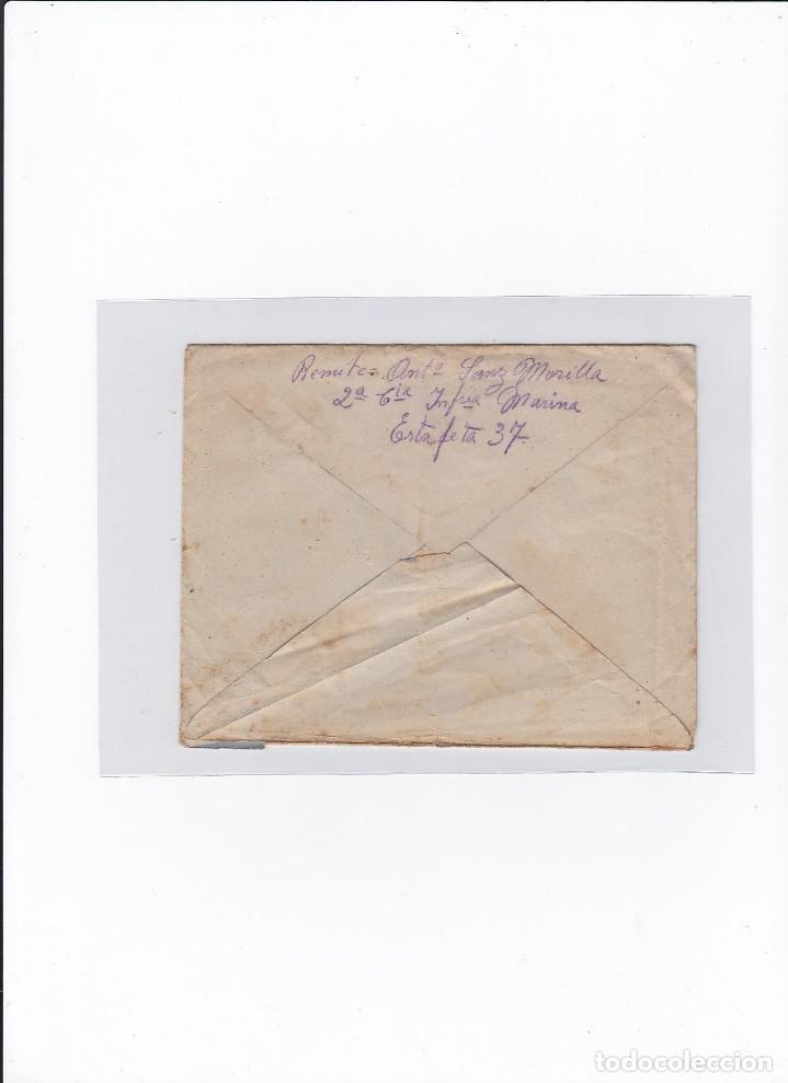 Sellos: Sobre + carta. Censura militar. 2ª Compañia de infanteria de Marina del....Batallón Expedicionario. - Foto 2 - 216597033