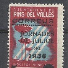 Sellos: JORNADES JULIOL 1936 AJUNTAMENT PINS DEL VALLES SOBRECARGADO 5 CTS NUEVO*. Lote 217246411