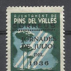Sellos: JORNADES JULIOL 1936 AJUNTAMENT PINS DEL VALLES SOBRECARGADO 5 CTS NUEVO*. Lote 217246701