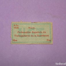 Sellos: ANTIGUA VIÑETA CUOTA DE UGT GUERRA CIVIL FEDERACIÓN ESPAÑOLA TRABAJADORES DE LA ENSEÑANZA - AÑO 1938. Lote 217457301