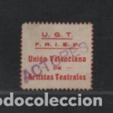 Sellos: UNION VALENCIANA.-- U.G.T. ACTORES- - VER FOTO. Lote 217589951