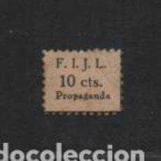 Sellos: F.I.J.L. 10 CTS.- PROPAGANDA-- FEDERACION IBERICA JUVENTUDES LIBERTARIAS-VER FOTO. Lote 218276760