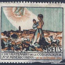 Sellos: REUS. CINCUENTENARIO DE LA CORONACIÓN DE NTRA. SRA. DE LA MISERICORDIA 17-24 OCTUBRE 1954.. Lote 218384146