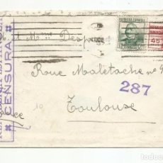 Sellos: CIRCULADA 1938 A TOULOUSE FRANCIA CON CENSURA REPUBLICANA. Lote 218385088