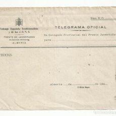 Sellos: TELEGRAMA OFICIAL FALANGE ESPAÑOLA TRADICIONALISTA Y FRENTE DE JUVENTUDES DE ALMERIA. Lote 218413692