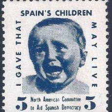 Sellos: VIÑETA. SPAIN'S CHILDREN.NORTH AMERICAN COMMITTEE TO AID SPANISH DEMOCRACY. MUY ESCASO. LUJO. MNG.. Lote 218695632