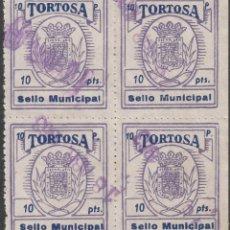 Sellos: SELLO MUNICIPAL TORTOSA (TARRAGONA) - 10 PTS- BLOQUE DE CUATRO. Lote 218721441