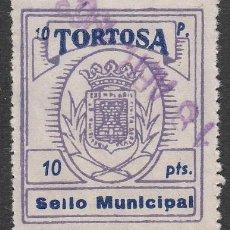 Sellos: SELLO MUNICIPAL TORTOSA (TARRAGONA) 10 PESETAS. Lote 218721595