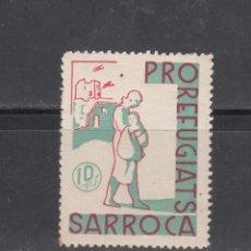 Sellos: SARROCA. PRO-REFUGIATS. 10 CTS.. Lote 219177898