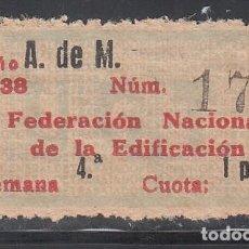 Sellos: U.G.T. FEDERACIÓN NACIONAL DE LA EDIFICACIÓN. ALBAÑILES DE MADRID 1 PTS AÑO 1938. (AL.847). Lote 219274678
