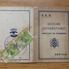 Sellos: FALANGE SEU HOGAR UNIVERSITARIO SEVILLA CARTILLA COMEDOR. Lote 219891255