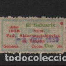 Sellos: U.G.T. -EL BALUARTE- FED. SIDEROMETALURGICA,- AÑO 1938. VER FOTO. Lote 220615082