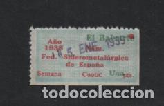U.G.T. 1 PTA,. FED. SIDEROMETALURGICA, AÑO 1938 UTILIZADO PARA 1939,- VER FOTO VER FOTO (Sellos - España - Guerra Civil - Viñetas - Usados)