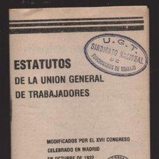 Sellos: ESTATUTOS DE U.G.T. SINDICATO NACIONAL FUNCIONARIOS DE TRABAJO.- VER FOTOS. Lote 220692030