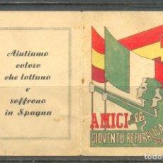 Sellos: COMITATO D´AIUTO ALLA GIOVENTÙ REPUBBLICANA SPAGNOLA. RARÍSIMO CARNET EMITIDO EN ITALIA.. Lote 220971143