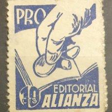 Sellos: GUERRA CIVIL. PRO EDITORIAL ALIANZA. Lote 221435372