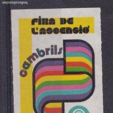 Sellos: LL9-VIÑETA FIRA DE L´ASCENSIÓ CAMBRILS 1974 ** SIN FIJASELLOS. Lote 222076783