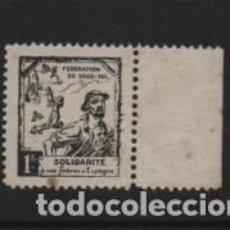 Sellos: VIÑETA.- 1 FR. SOLIDARITE A NOS FRERES D ESPAGNE, VER FOTO. Lote 222099570
