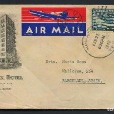 Sellos: GUERRA CIVIL POST, SOBRE, CORREO AÉREO VIA MADRID, CIRCULADO DESDE TEXAS A BARCELONA, 1940. Lote 222532976