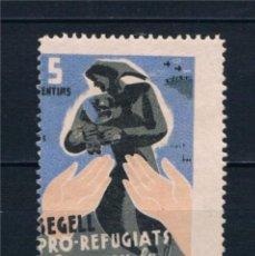 Francobolli: VIÑETA GUERRA CIVIL. SEGELL PRO REFUGIATS COMPREU LO. 5 CENTIMS * LOT010.. Lote 222650277