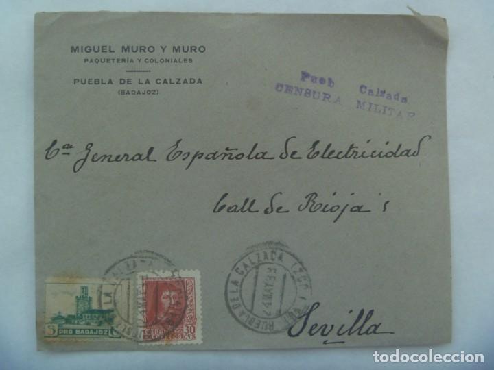 GUERRA CIVIL: CARTA DE MIGUEL MURO, PUEBLA CALZADA A SEVILLA, SELLO Y VIÑETA PRO BADAJOZ. 1938 (Sellos - España - Guerra Civil - De 1.936 a 1.939 - Cartas)
