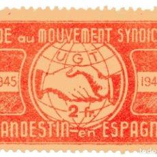 Sellos: S137 UGT CLANDESTINA - FRANCIA: AIDE MOUVEMENT SYNDICAL – VIÑETA 1945. Lote 224265868