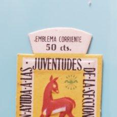 Selos: EMBLEMA CORRIENTE. CUESTACIÓN AYUDA A LAS JUVENTUDES DE LA SECCIÓN FEMENINA.. Lote 225146726