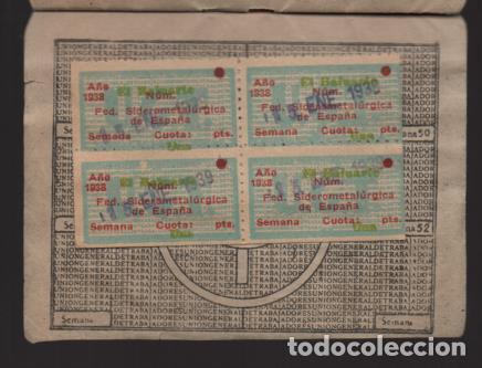Sellos: MADRID,CARNET, U.G,T. -EL BALUARTE- CON 56 CUOTAS AÑOS 1937-38-39- VARIEDADES, VER FOTO - Foto 7 - 225872623