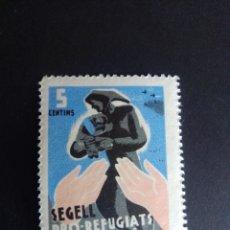 Sellos: VIÑETA DE LA GUERRA CIVIL. SEGELL PRO REFUGIATS. CATALUNYA. NUEVO.. Lote 225960741