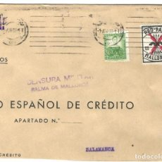 Sellos: 1937 (1 ABR) CARTA REPÚBLICA. PALMA DE MALLORCA A SALAMANCA. GUERRA CIVIL. CENSURA. PRO PARO. Lote 230292175