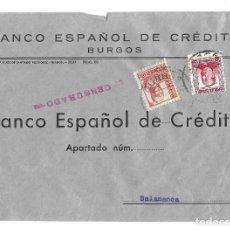 Sellos: 1937 CARTA FRANQUEO MIXTO REPÚBLICA Y ESTADO ESPAÑOL. CENSURA. BURGOS A SALAMANCA. GUERRA CIVIL.. Lote 230305335
