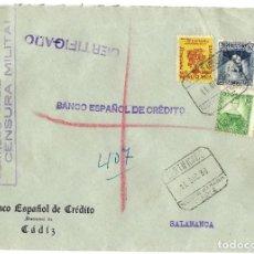 Sellos: 1936 (DIC) CARTA CERTIFICADO CENSURA.CÁDIZ A SALAMANCA. GUERRA CIVIL. SELLOS REPÚBÚBLICA + COMEDORES. Lote 230578940