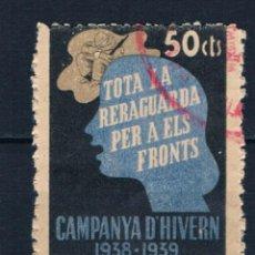 Sellos: VIÑETA GUERRA CIVIL. CAMPANYA D´HIVERN 1938-1939 TOTA LA RERAGUARDA PER A ELS FRONTS LOT016. Lote 230822935