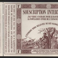 Sellos: SOUSCRIPTION INTERNATIONAL- AYUDA- A L ESPAGNE REPUBLICAINE, 1 FR. NUEVO VER FPOTO. Lote 231898165