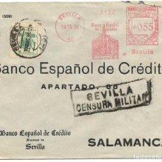 Sellos: 1936 (DIC.) CARTA SEVILLA CENSURA MATSELLOS RODILLO - FRANQUEO MECÁNICO 55 C.+ 5C. PRO SEVILLA. Lote 232757580