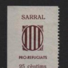 Sellos: SARRAL, 25 CTS, PRO-REFUGIATS.- VER FOTO. Lote 233812290