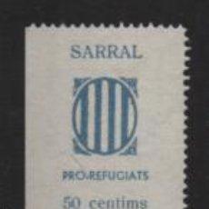Sellos: SARRAL, 25 CTS, PRO-REFUGIATS.- VER FOTO. Lote 233812380