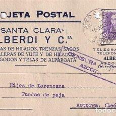 Sellos: TARJETA POSTAL SANTA CLARA ALBERDI Y CIA. FÁBIRCA DE HILADOS. CENSURA MILITAR AZCOITIA. 1939. Lote 236126010