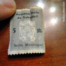 Sellos: SELLO LOCAL AYUNTAMIENTO SABADELL 5 PESETAS GUERRA CIVIL. Lote 236756130