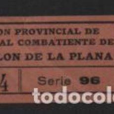 Sellos: CASTELLON DE LA PLANA, 10 CTS. SUBSIDIO AL COMBATIENTE.- VER FOTO. Lote 239681640