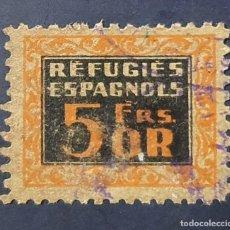 Sellos: VIÑETA GUERRA CIVIL: REFUGIES ESPAGNOLS 5 FRANCOS ORO. DOMENECH 126 DE FRANCIA. ESCASO. Lote 241796695