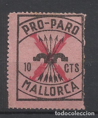 SELLO PRO PARO MALLORCA FALANGE BALEARES 10 CTS NUEVO(*) (Sellos - España - Guerra Civil - Locales - Nuevos)