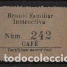Sellos: REUNIO FAMILIAR INSTRUCTIVA, CONSUMACIO, CAFE - VER FOTO. Lote 243278550