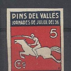 Sellos: PINS DEL VALLES JORNADES DE JULIOL DEL 36 CORREUS 5 CTS NUEVO* SIN DENTAR. Lote 243410560
