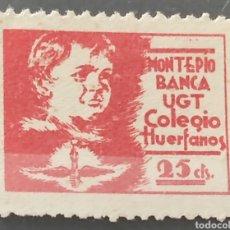 Sellos: GUERRA CIVIL VIÑETA UGT COLEGIO DE HUÉRFANOS 25 CTS. Lote 245590915