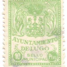 Sellos: SELLO MUNICIPAL. AYUNTAMIENTO DE LUGO. 10 PTAS. Lote 246013035