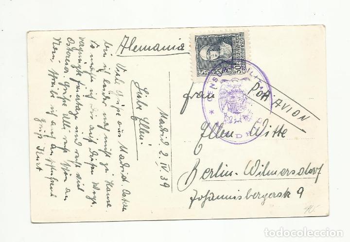 POSTAL CALLE ALCALA CIRCULADA 1939 DE MADRID A BERLIN ALEMANIA CON CENSURA MILITAR (Sellos - España - Guerra Civil - Locales - Cartas)